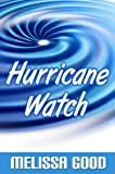 Hurricane Watch: Book 2 in the Dar & Kerry Series - Author's Cut (Dar and Kerry Series) (English Edition)