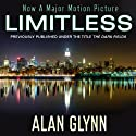 Limitless: A Novel (       UNABRIDGED) by Alan Glynn Narrated by Fred Berman