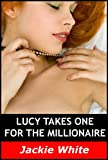 img - for Lucy takes one for the Millionaire (Lucy takes one... Book 4) book / textbook / text book
