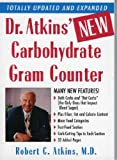 Dr. Atkins New Carbohydrate Gram Counter: More Than 1300 Brand-Name and Generic Foods Listed With