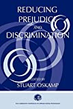 img - for Reducing Prejudice and Discrimination (Claremont Symposium on Applied Social Psychology Series) book / textbook / text book