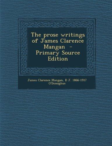 The Prose Writings of James Clarence Mangan