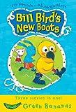 Bill Bird's New Boots (Green Bananas) (1405208732) by French, Vivian