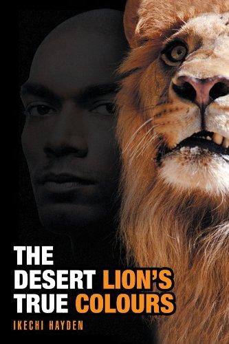 The Desert Lion's True Colours