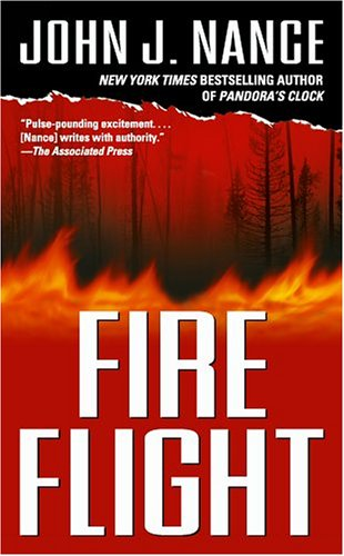 Fire Flight: A Novel