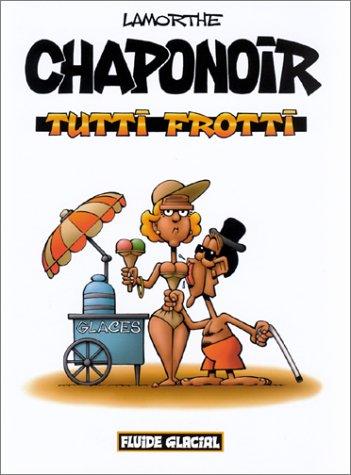 Chaponoir : Tutti Frotti [BD] [MULTI]