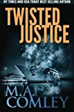 img - for Twisted Justice (Justice series) (Volume 13) book / textbook / text book
