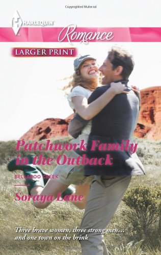 Image of Patchwork Family in the Outback (Harlequin Romance\Bellaroo Creek!)