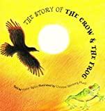 The Story of the Crow and the Frog