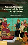 img - for Warlords, Strongman Governors, and the State in Afghanistan book / textbook / text book