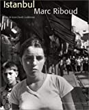 Istanbul, 1950-2000 (French Edition) (2743304464) by Riboud, Marc