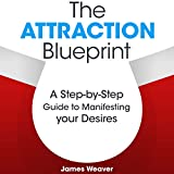 img - for The Attraction Blueprint: A Step-by-Step Guide to Manifesting Your Desires book / textbook / text book
