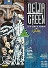 Delta Green : Supplément de l'Appel de Cthulhu