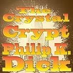 Crystal Crypt | Philip K. Dick