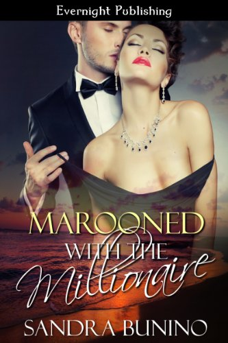 Marooned with the Millionaire by Sandra Bunino