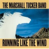 Running Like the Windpar The Marshall Tucker Band
