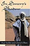 img - for In Sorcery's Shadow: A Memoir of Apprenticeship among the Songhay of Niger book / textbook / text book