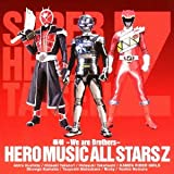 蒸着 〜We are Brothers〜♪Hero Music All Stars Z