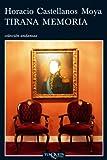img - for Tirana memoria (Andanzas) (Spanish Edition) book / textbook / text book
