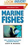 Marine Fishes: 500+ Essential-to-know...