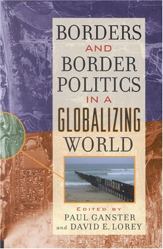 Borders and Border Politics in a Globalizing World (The...