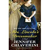 Mrs. Lincoln's Dressmaker: A Novel ~ Jennifer Chiaverini