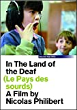 In the Land of the Deaf (Le Pays des sourds) [DVD]