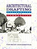 Architectural Drafting: Residential and Commercial