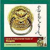 echange, troc Artistes Divers - Vocal & Instrumental Music Of Mongolia