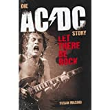 "Die AC/DC Story-Let there be rock (deutsch)von ""Susan Masino"""