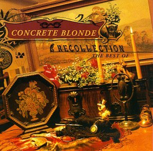 Concrete Blonde - Heal it up Lyrics - Zortam Music