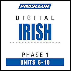 Irish Phase 1, Unit 06-10 Audiobook