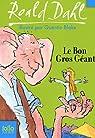 Le Bon Gros G�ant : Le BGG par Dahl