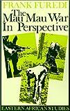 Mau Mau War In Perspective: Eastern African Studies