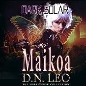 Maikoa: Dark Solar, Book 3 | D.N. Leo