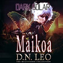 Maikoa: Dark Solar, Book 3 | Livre audio Auteur(s) : D.N. Leo Narrateur(s) : Catherine Edwards