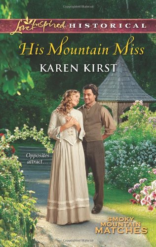 Image of His Mountain Miss (Love Inspired Historical)