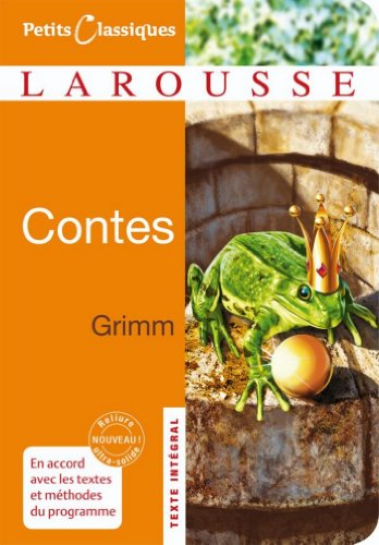 Contes de Grimm (Petits Classiques Larousse t. 149)