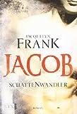 Schattenwandler: Jacob