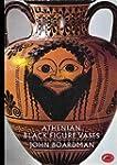 Athenian Black Figure Vases (World of...