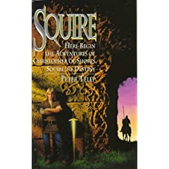 Squire (Squire Trilogy, Book 1) by Peter Telep
