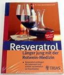 Resveratrol L�nger jung mit der Rotwe...