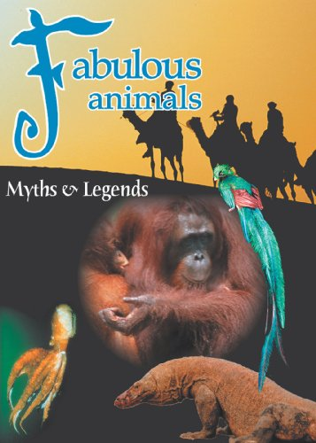 Fabulous Animals: Myths & Legends - Man of the Forest - The Orangutan