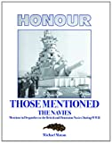 img - for Honour Those Mentioned-The Navies book / textbook / text book