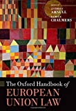 img - for The Oxford Handbook of European Union Law (Oxford Handbooks) book / textbook / text book