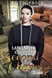 img - for Lancaster County Second Chances Book 3 (Volume 3) book / textbook / text book