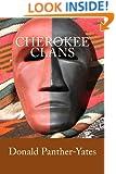Cherokee Clans: An Informal History (Cherokee Chapbooks # 4)