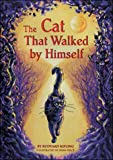 The Cat That Walked by Himself (B04) (0790119773) by Kipling, Rudyard