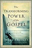 img - for The Transforming Power of the Gospel (Growing in Christ) by Jerry Bridges (2012-01-27) book / textbook / text book