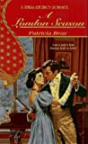 A London Season (Zebra Regency Romance) (0821757687) by Bray, Patricia